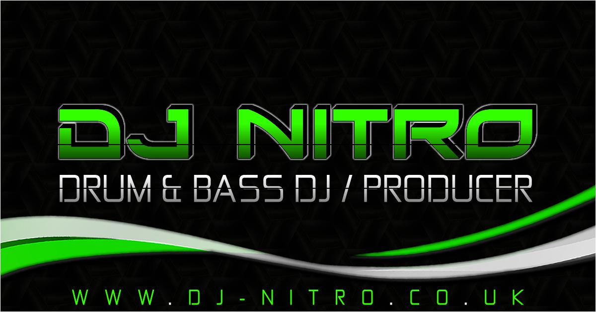 DJ NITRO | DRUM & BASS DJ / PRODUCER | UK