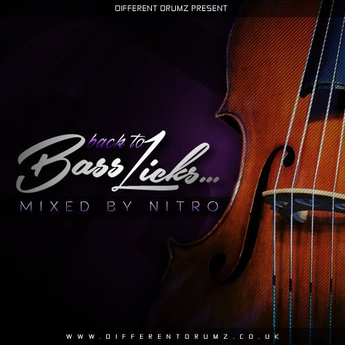 Nitro 'Back To Bass Licks' Drum & Bass Mix