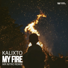 Kalixto - My Fire (Mr Nitro Remix)